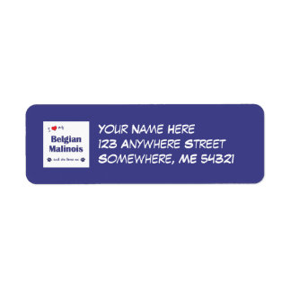 I Love My Belgian Malinois (Female Dog) Return Address Label