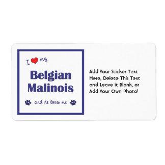 I Love My Belgian Malinois (Male Dog) Shipping Label