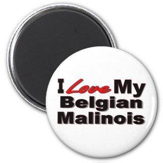 I Love My Belgian Malinois Merchandise Magnet