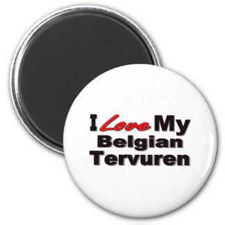 I Love My Belgian Tervured Dog Merchandise Fridge Magnets