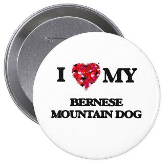 I love my Bernese Mountain Dog 10 Cm Round Badge