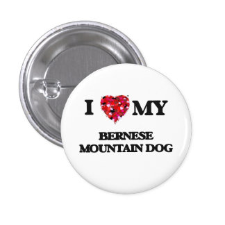 I love my Bernese Mountain Dog 3 Cm Round Badge