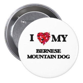 I love my Bernese Mountain Dog 7.5 Cm Round Badge