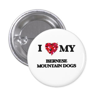 I love my Bernese Mountain Dogs 3 Cm Round Badge