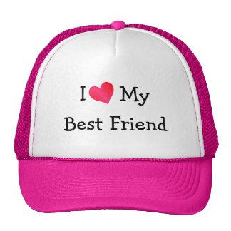 I Love My Best Friend Cap