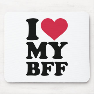 I love my best friend forever BFF Mousepad