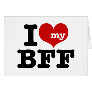 I Love My BFF Cards
