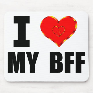 I Love My BFF Mouse Pad