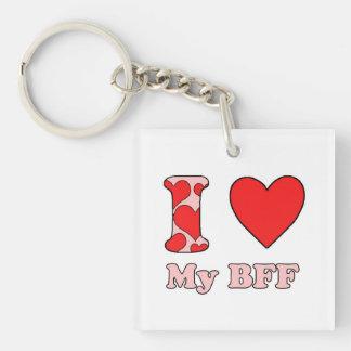 I love My BFF Single-Sided Square Acrylic Key Ring