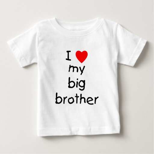 I Love My Big Brother Shirts