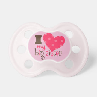 I love my big sister design baby pacifier