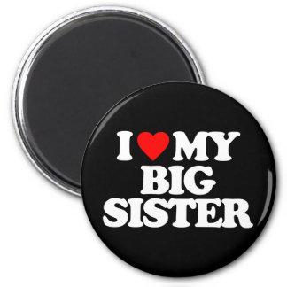 I LOVE MY BIG SISTER FRIDGE MAGNETS