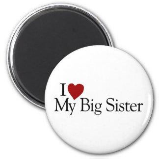 I Love My Big Sister Magnet