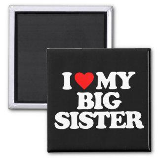 I LOVE MY BIG SISTER MAGNETS
