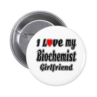 I Love My Biochemist Girlfriend 6 Cm Round Badge
