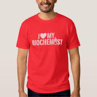I Love My Biochemist Tshirt