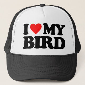 I LOVE MY BIRD TRUCKER HAT