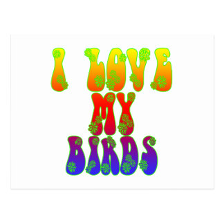 I Love My Birds Postcard