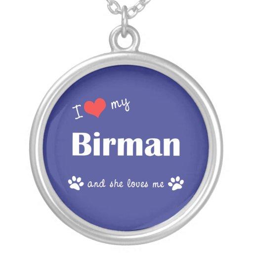 I Love My Birman (Female Cat) Jewelry