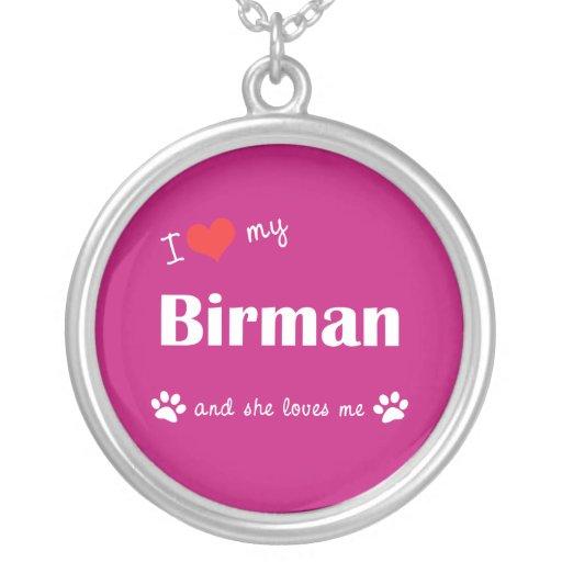 I Love My Birman (Female Cat) Necklaces