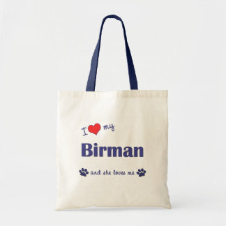 I Love My Birman (Female Cat) Tote Bag