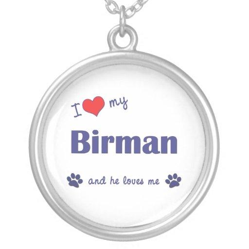 I Love My Birman (Male Cat) Custom Necklace