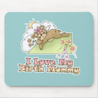 I Love My Birth Mommy Mouse Pad