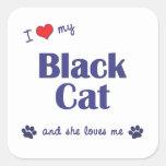 I Love My Black Cat (Female Cat) Square Stickers
