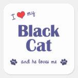 I Love My Black Cat (Male Cat) Square Sticker