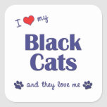 I Love My Black Cats (Multiple Cats) Square Stickers