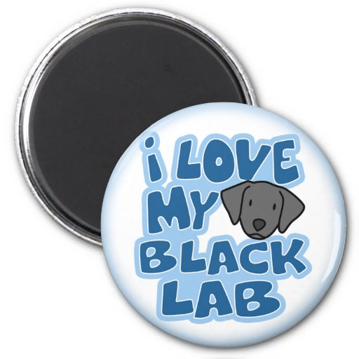 I Love My Black Lab Magnet