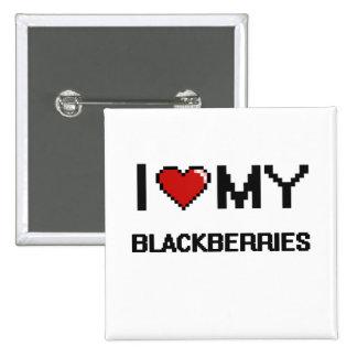 I Love My Blackberries Digital design 15 Cm Square Badge