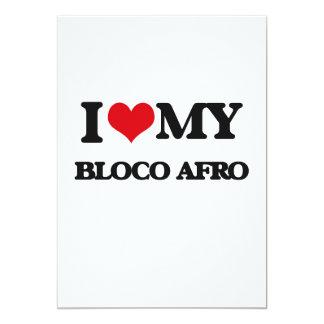 I Love My BLOCO AFRO 13 Cm X 18 Cm Invitation Card