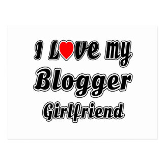 I Love My Blogger Girlfriend Post Card