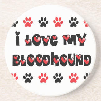 I Love My Bloodhound Beverage Coaster
