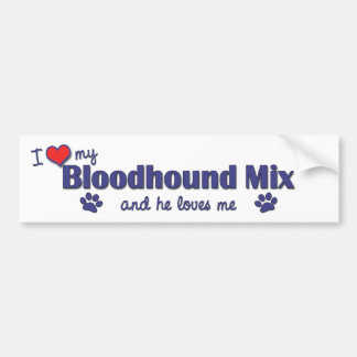 I Love My Bloodhound Mix (Male Dog) Bumper Sticker