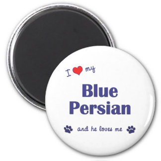 I Love My Blue Persian (Male Cat) 6 Cm Round Magnet