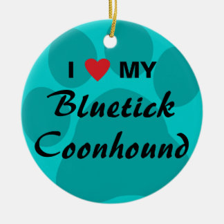 I Love My Bluetick Coonhound Pawprint Round Ceramic Decoration