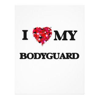 I love my Bodyguard 21.5 Cm X 28 Cm Flyer
