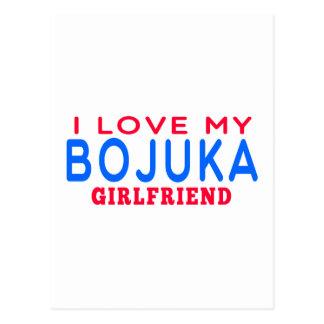 I Love My Bojuka Girlfriend Post Cards