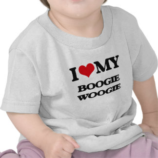 I Love My BOOGIE WOOGIE Tshirts