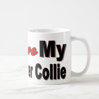 I Love My Border Collie Coffee Mug