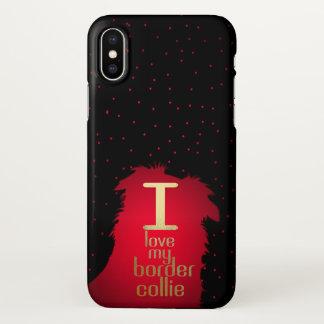 I Love My Border Collie! iphone X case