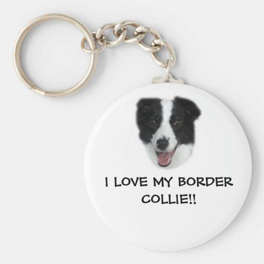 I LOVE MY BORDER COLLIE!! Keyring. Basic Round Button Key Ring