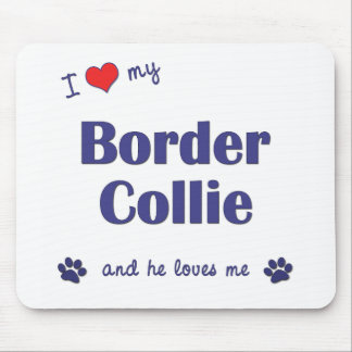 I Love My Border Collie (Male Dog) Mouse Mat