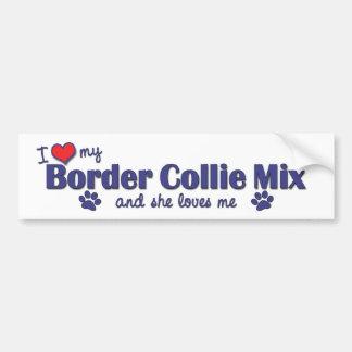 I Love My Border Collie Mix (Female Dog) Bumper Sticker