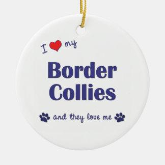 I Love My Border Collies (Multiple Dogs) Round Ceramic Decoration