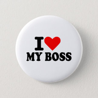 I love my boss 6 cm round badge