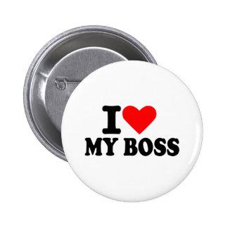 I love my boss 6 cm round badge