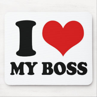 I LOVE MY BOSS - mousepad